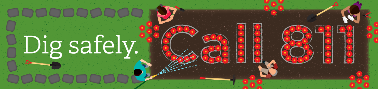 "Illustration that shows an overhead view of people gardening with the words ""Dig safely. Call 811."""